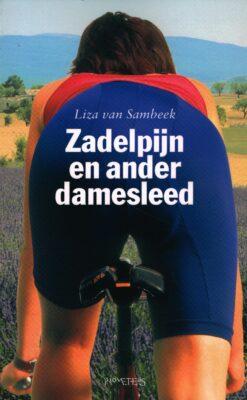 Zadelpijn en ander damesleed - 9789044625264 - Liza van Sambeek