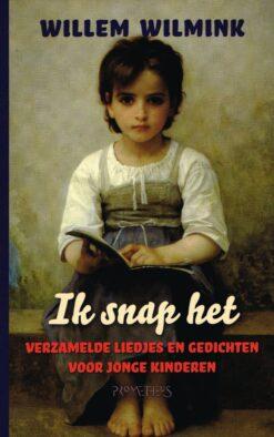 Ik snap het - 9789044626384 - Willem Wilmink