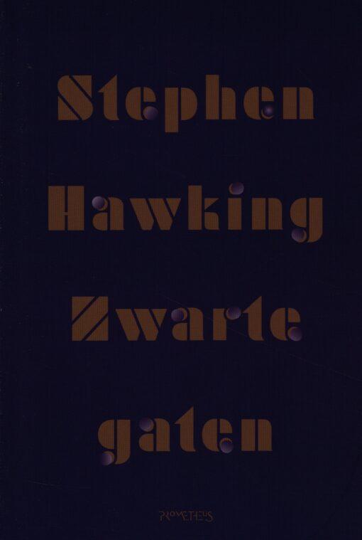 Zwarte gaten - 9789044632309 - Stephen Hawking