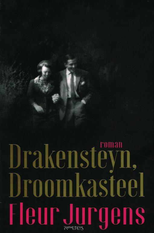 Drakensteyn, droomkasteel - 9789044635898 - Fleur Jurgens