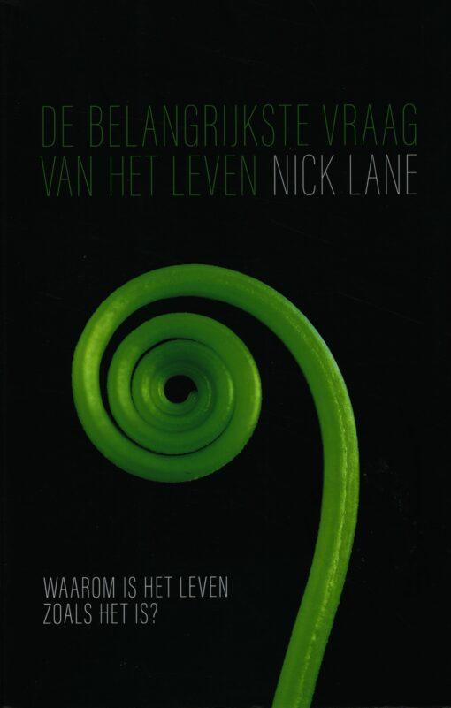De belangrijkste vraag van het leven - 9789044636581 - Nick Lane