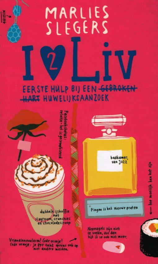 I love Liv 2 - 9789048817160 - Marlies Slegers