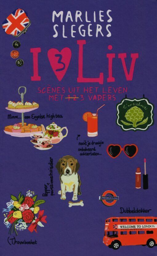I love Liv 3 - 9789048818662 - Marlies Slegers