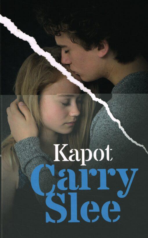 Kapot - 9789048826575 - Carry Slee