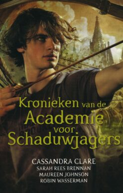 Kronieken van de Academie voor Schaduwjagers - 9789048833948 - Cassandra Clare