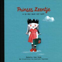 Prinses Leentje & de weg naar het hart - 9789048836772 - Babette van Veen