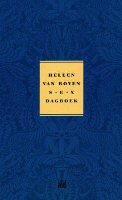 Sexdagboek - 9789048838677 - Heleen van Royen