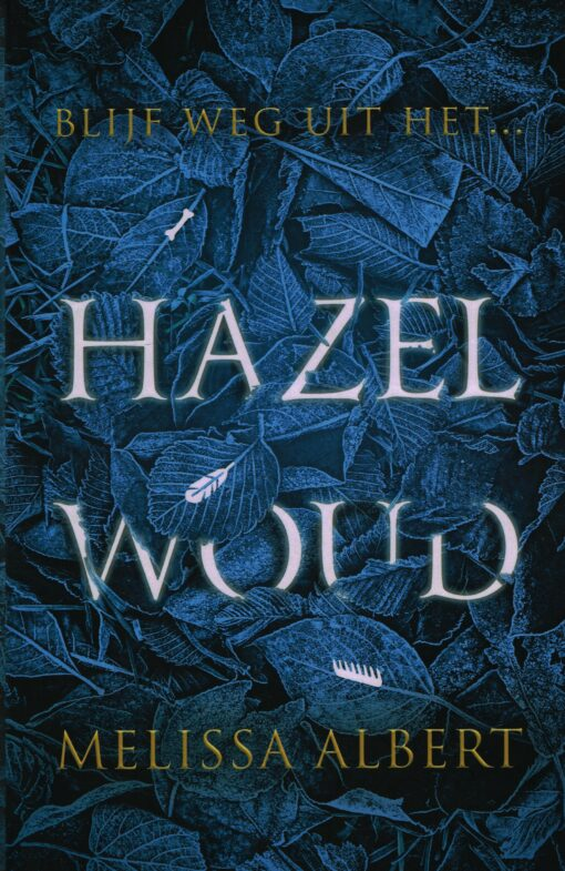 Hazelwoud - 9789048838967 - Melissa Albert