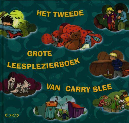 Het tweede grote leesplezierboek van Carry Slee - 9789049925536 - Carry Slee