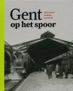 Gent op het spoor - 9789053493441 -