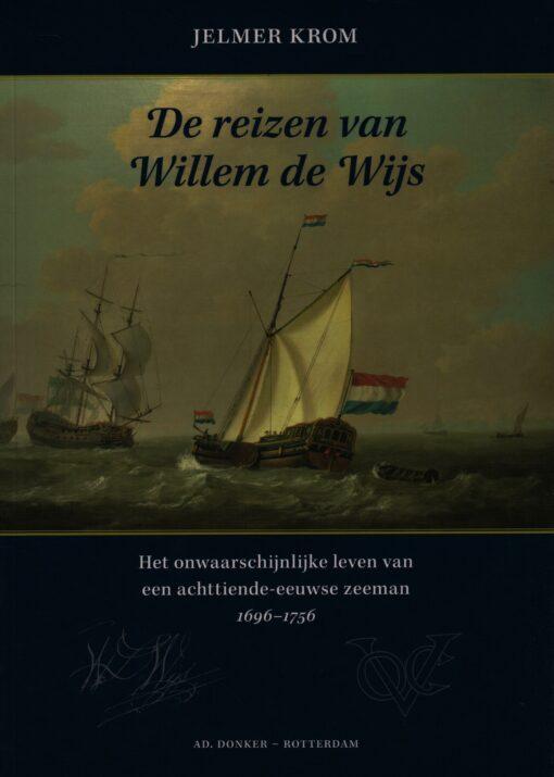 De reizen van Willem de Wijs - 9789061007418 - Jelmer Krom