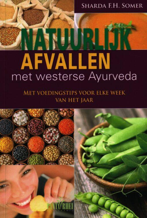 Natuurlijk afvallen met westerse Ayurveda - 9789088401138 - Sharda Somer