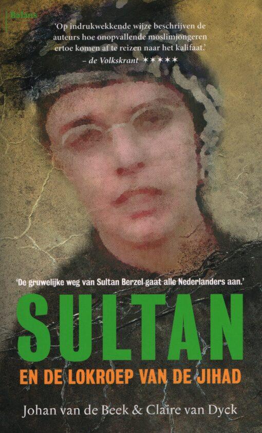 Sultan en de lokroep van de jihad - 9789460034886 - Johan van de Beek