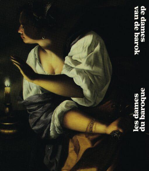 De dames van de barok | Les dames du baroque - 9789461615022 -