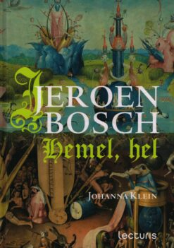 Jeroen Bosch - 9789462261044 - Johanna Klein