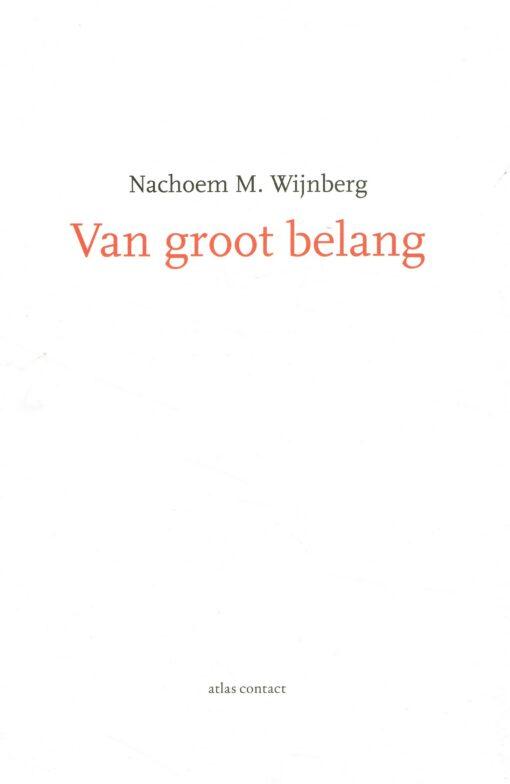 Van groot belang - 9789025446475 - Nachoem M. Wijnberg