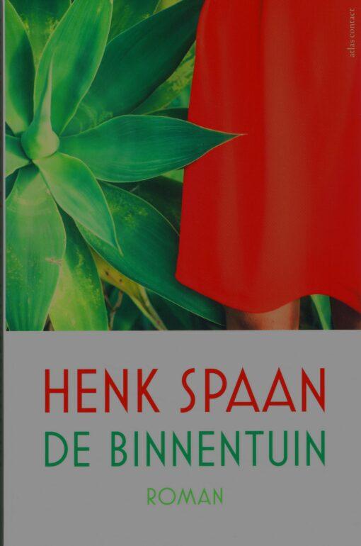 De binnentuin - 9789025450311 - Henk Spaan
