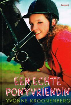 Een echte ponyvriendin - 9789025870560 - Yvonne Kroonenberg