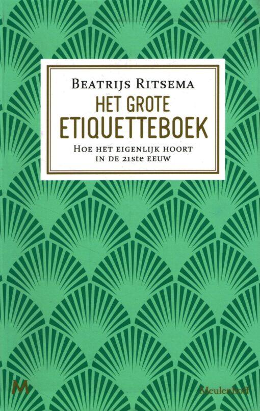 Het grote etiquetteboek - 9789029090230 - Beatrijs Ritsema