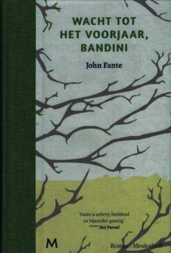 Wacht tot het voorjaar, Bandini - 9789029090537 - John Fante