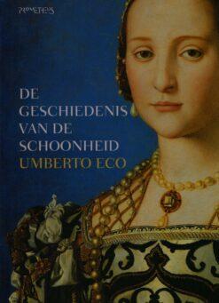 De geschiedenis van de schoonheid - 9789035135949 - Umberto Eco