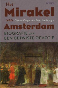 Het Mirakel van Amsterdam - 9789035139596 - Charles Caspers