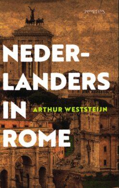 Nederlanders in Rome - 9789035144781 - Arthur Weststeijn