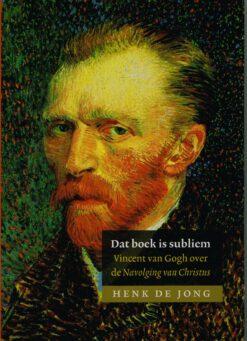 Dat boek is subliem - 9789043529082 - Henk de Jong