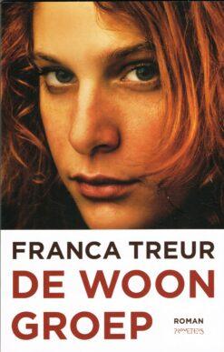 De woongroep - 9789044616583 - Franca Treur