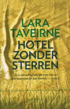 Hotel zonder sterren - 9789044641394 - Lara Taveirne