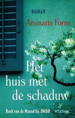 Het huis met de schaduw - 9789046817018 - Aminatta Forna