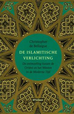 De Islamitische verlichting - 9789046823019 - Christopher de Bellaigue