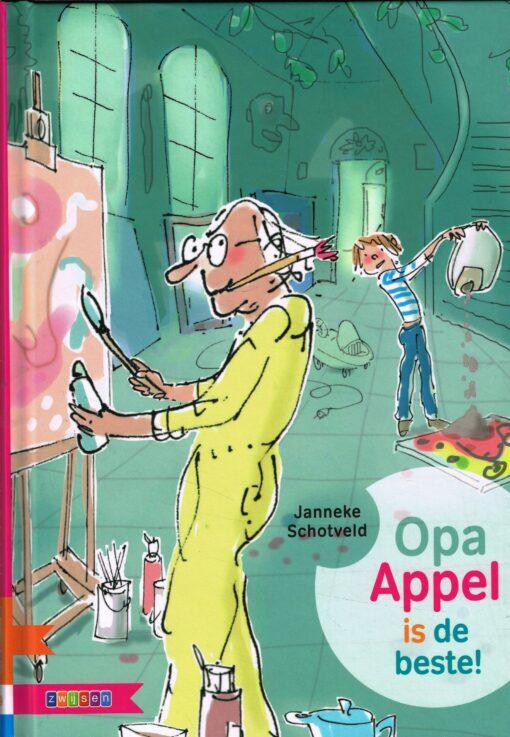 Opa Appel is de beste - 9789048729906 - Janneke Schotveld