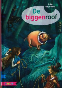 De biggenroof - 9789048729913 - Joke Reijnders