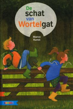 De schat van Wortelgat - 9789048729937 - Marco Kunst