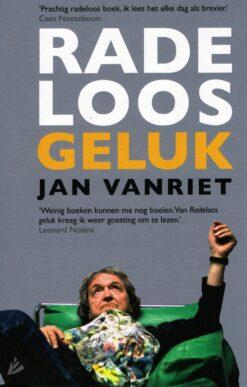 Radeloos geluk - 9789048844036 - Jan Vanriet
