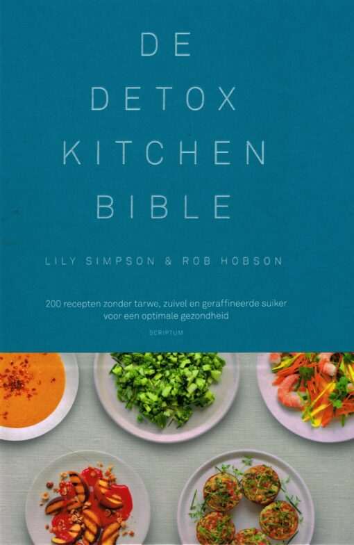 De Detox Kitchen Bible - 9789055949519 - Lily Simpson