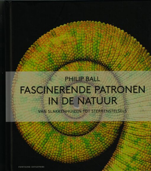 Fascinerende patronen in de natuur - 9789059568679 - Philip Ball