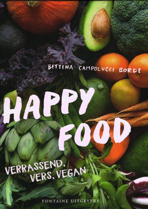 Happy Food - 9789059568747 - Bettina Campolucci Bordi