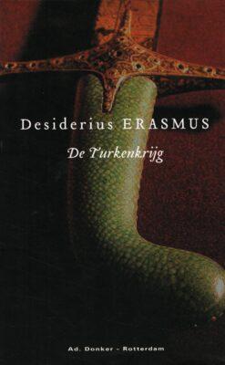 De Turkenkrijg - 9789061005803 - Desiderius Erasmus