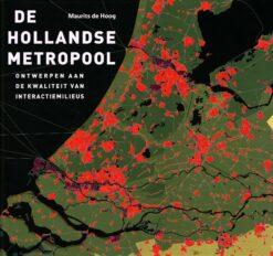De Hollandse metropool - 9789068685893 - Maurits de Hoog