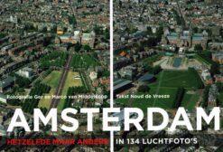 Amsterdam. Hetzelfde maar dan anders - 9789068686364 - Noud de Vreeze