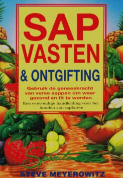 Sapvasten & ontgifting - 9789076771816 - Steve Meyerowitz