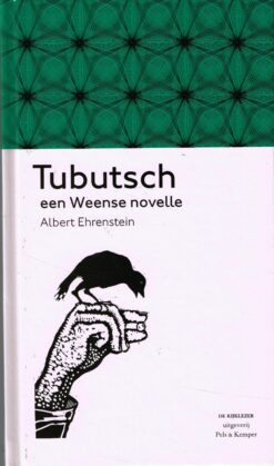 Tubutsch - 9789079372027 - Albert Ehrenstein