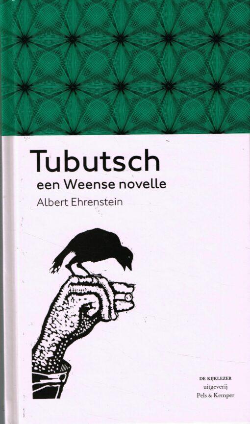 Tubutsch - 9789079372027 - Albert Ehrenstein