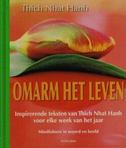 Omarm het leven - 9789088400896 - Thich Nhat Hanh