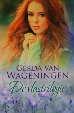 De vlastrilogie - 9789401914604 - Gerda van Wageningen