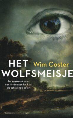 Het wolfsmeisje - 9789460038297 - Wim Coster