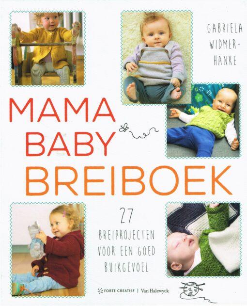 Mama Baby Breiboek - 9789462501003 - Gabriela Widmer-Hanke