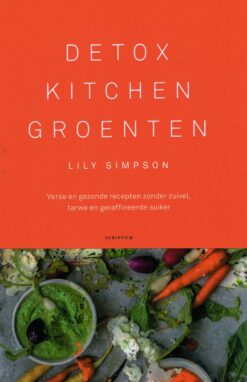 Detox Kitchen Groenten - 9789463191166 - Lily Simpson